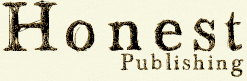 Honest Publishing | Independent Publisher