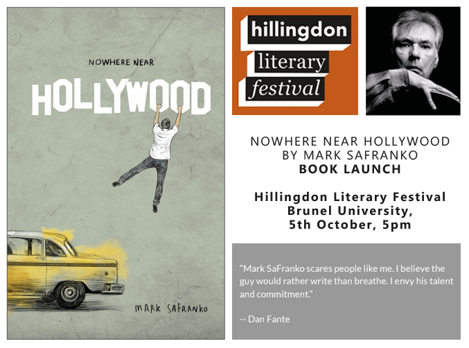 5 October - Nowhere Near Hollywood by Mark SaFranko